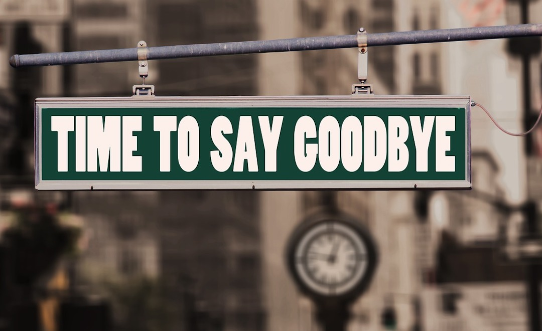 """Image of street sign with the eords """"Time To Say Goodbye"""""""